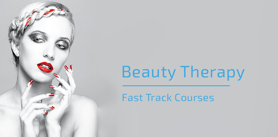 Beauty Therapy Fast Track Courses